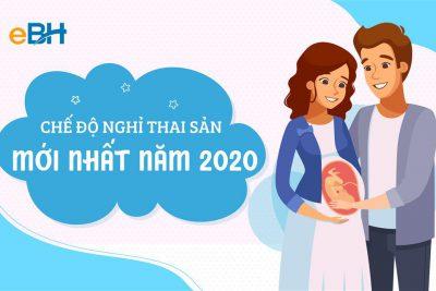 Chế độ nghỉ thai sản mới nhất 2020 người lao động cần nắm rõ